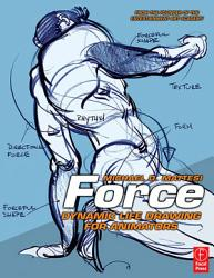 Force Dynamic Life Drawing For Animators Book PDF