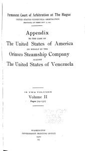 Appendix to the Case of the United States of America on Behalf of the Orinoco Steamship Company Against the United States of Venezuela: Volume 1