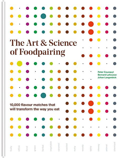 Download The Art   Science of Foodpairing Book