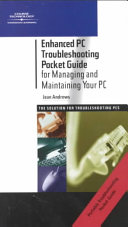 Enhanced PC Troubleshooting Pocket Guide for Managing and Maintaining Your PC