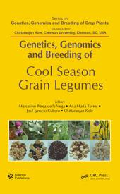 Genetics, Genomics and Breeding of Cool Season Grain Legumes