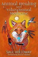 Animal Healing and Vibrational Medicine