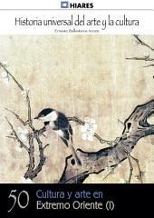 50. Cultura y Arte en Extremo Oriente - I