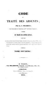 Code et traité des absents: Volume2