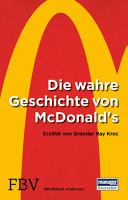 Die wahre Geschichte von McDonald s PDF