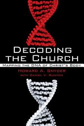 Decoding the Church: Mapping the DNA of Christ's Body