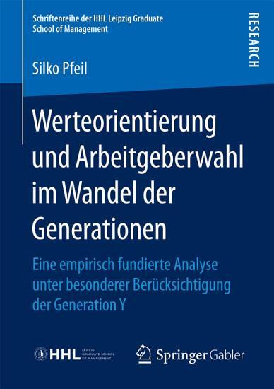 Werteorientierung und Arbeitgeberwahl im Wandel der Generationen PDF