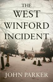 The West Winford Incident