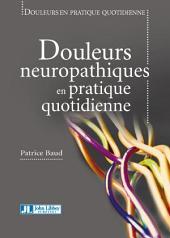 Douleurs Neuropathiques en Pratique Quotidienne