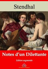 Notes d'un dilettante: Nouvelle édition augmentée