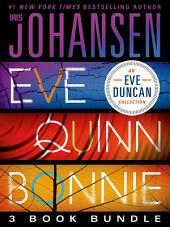 Eve Quinn Bonnie Trilogy: 3 Book Bundle: Eve, Quinn, Bonnie