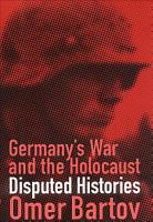 Germany s War and the Holocaust PDF