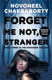 Forget Me Not, Stranger: Book three in the Stranger trilogy