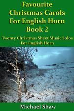 Favourite Christmas Carols For English Horn Book 2