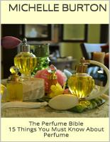 The Perfume Bible  15 Things You Must Know About Perfume PDF