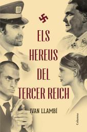 Els hereus del Tercer Reich
