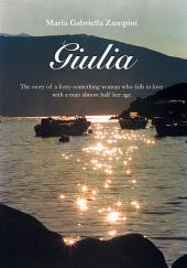 Giulia: The story of a forty-something woman who falls in love with a man almost half her age