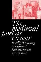The Medieval Poet as Voyeur PDF