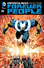Infinity Man and the Forever People (2014-) #3
