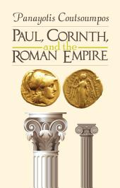 Paul, Corinth, and the Roman Empire