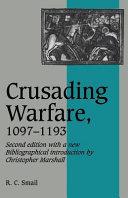 Crusading Warfare  1097 1193
