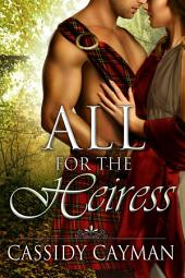 All for the Heiress (Book 7 of Lost Highlander series)
