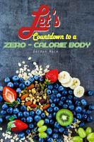 Let s Countdown to a Zero Calorie Body PDF
