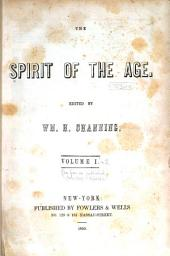 The Spirit of the Age: Volumes 1-2