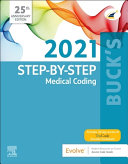 Buck s Step By Step Medical Coding  2021 Edition PDF