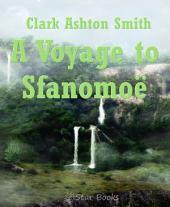 A Voyage to Sfanomoë