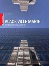 Place Ville-Marie: Montreal's Shining Landmark