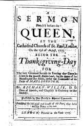 A sermon on Isa. xi. 13, 14 preach'd before the Queen ... 23 August, 1705, being the thanksgiving day for the late glorious success in forcing the enemies line in the Spanish Netherlands, by ... the Duke of Marlborough