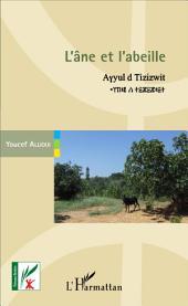 L'âne et l'abeille: Enigmes et comptines kabyles - Bilingue berbère-français