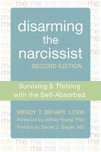 Disarming the Narcissist Book