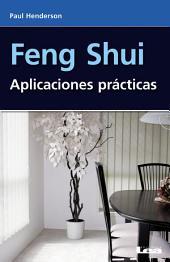 Feng shui, Aplicaciones Practicas
