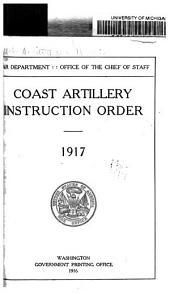 Coast Artillery Instruction Order, 1917