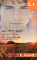 Top Notch Men   In Her Boss s Special Care  Top Notch Docs  Book 3    A Doctor Worth Waiting For  Top Notch Docs  Book 5    Dr Campbell s Secret Son  Top Notch Docs  Book 6   Mills   Boon By Request  PDF