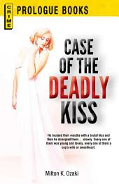 Case of the Deadly Kiss