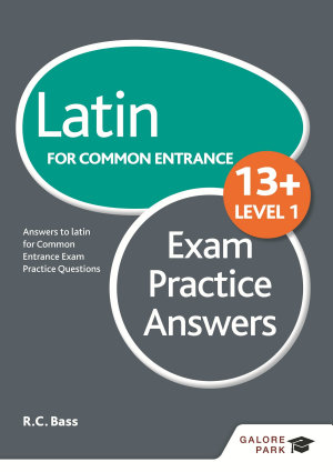 Latin for Common Entrance 13  Exam Practice Answers Level 1 PDF