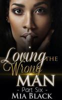 Loving The Wrong Man 6 PDF