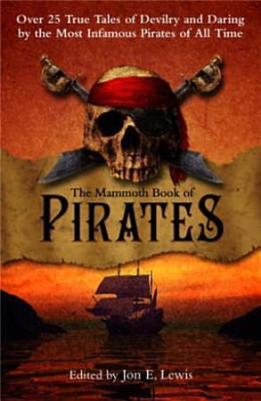 The Mammoth Book of Pirates PDF