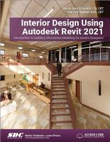 Interior Design Using Autodesk Revit 2021 PDF