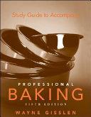 Study Guide to Accompany Professional Baking PDF
