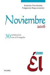 Noviembre 2016, con Él: 30 meditaciones con el Evangelio