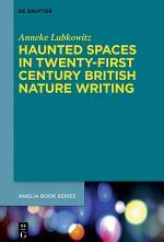 Haunted Spaces in Twenty-First Century British Nature Writing