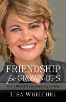 Friendship for Grown Ups PDF