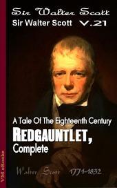 Redgauntlet, Complete: Scott's Works Vol.21