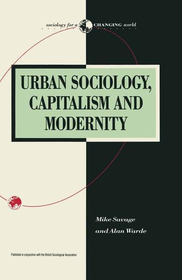 Urban Sociology  Capitalism and Modernity PDF