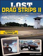 Lost Drag Strips II: More Ghosts of Quarter-Miles Past