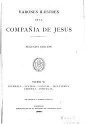 Varones ilustres de la Companía de Jesus: Volumen 6